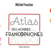 Conférence | Les mondes francophones aujourd'hui