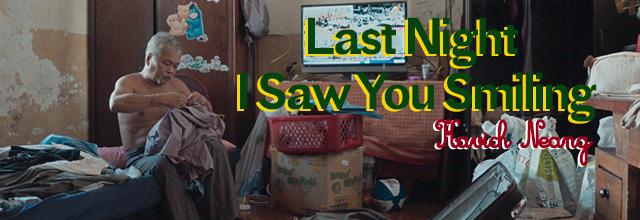 Cinéma | Last Night I Saw You Smiling